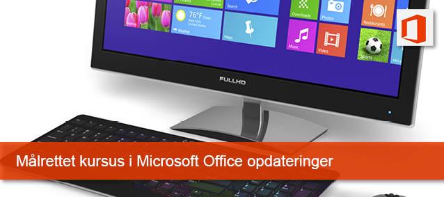 Målrettet kursus i Microsoft office opdatering