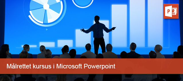 Målrettet kursus i Adobe Powerpointoint