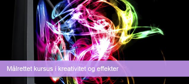 Målrettet kursus i kreativitet og effekter