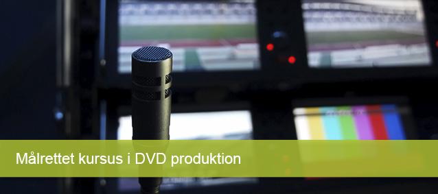 Målrettet kursus i DVDproduktion