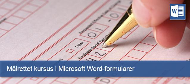 Målrettet kursus i Microsoft Word- formular