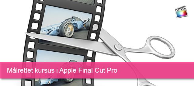Målrettet kursus i Apple Final Cut Pro