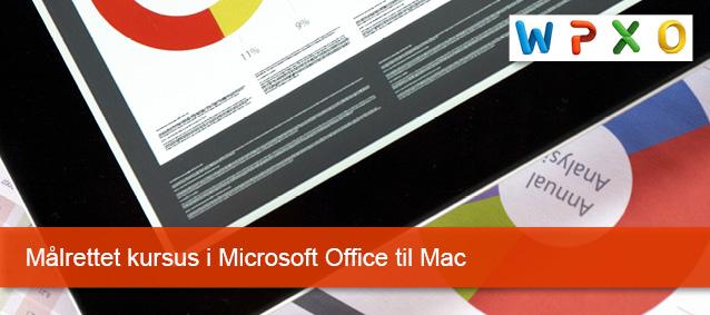 Målrettede kursus i Microsoft Office til Mac