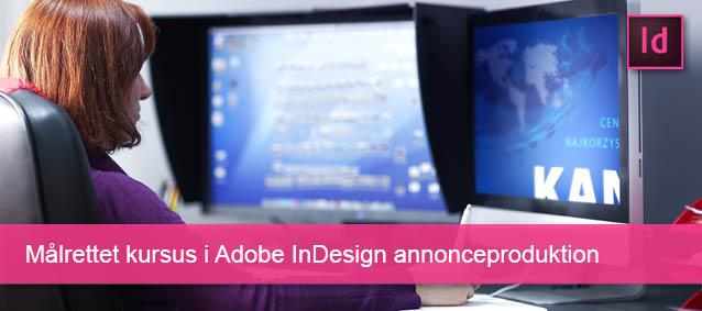 Målrettet kursus i InDesign annonceproduktion