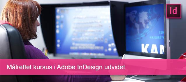 Målrettet kursus i Adobe InDesign udvidet