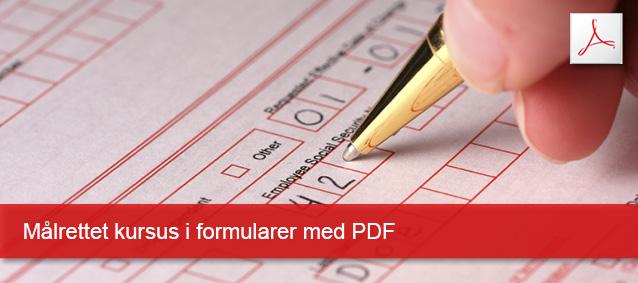 Målrettet kursus i formularer med pdf